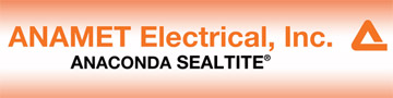 Anamet Electrical, Inc. | Anaconda Sealtite